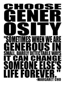 Choose Generosity