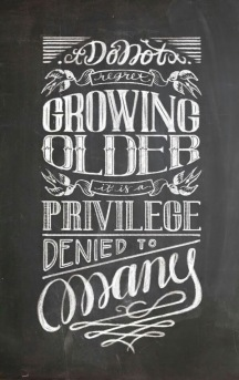 Priviledge of Age