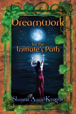 Dreamwork for the Initiate's Path